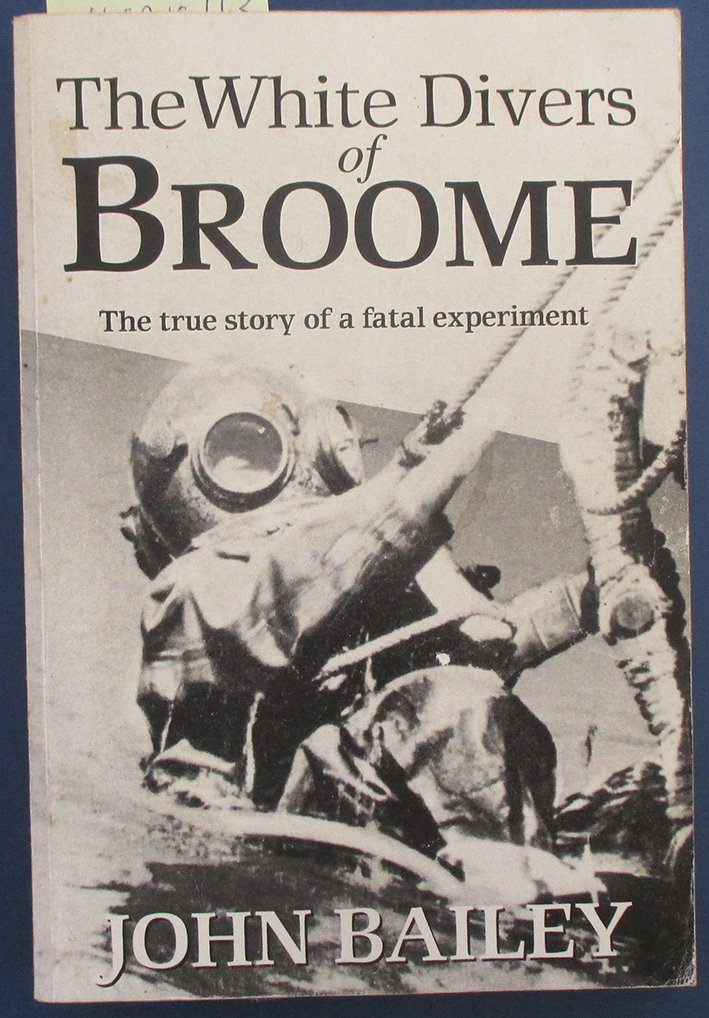 Image for White Divers of Broome, The: The True Story of a Fatal Experiment