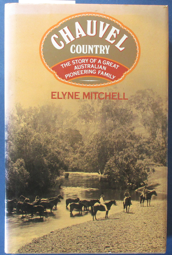 Image for Chauvel Country: The Story of a Great Australian Pioneering Family