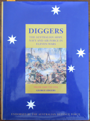 Image for Diggers: The Australian Army, Navy and Air Force in Eleven Wars: From 1860 to 1994