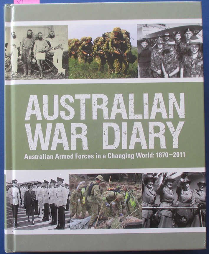 Image for Australian War Diary: Australian Armed Forces In a Changing World - 1870-2010