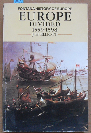 Image for Europe Divided 1559-1598 (Fontana History of Europe)