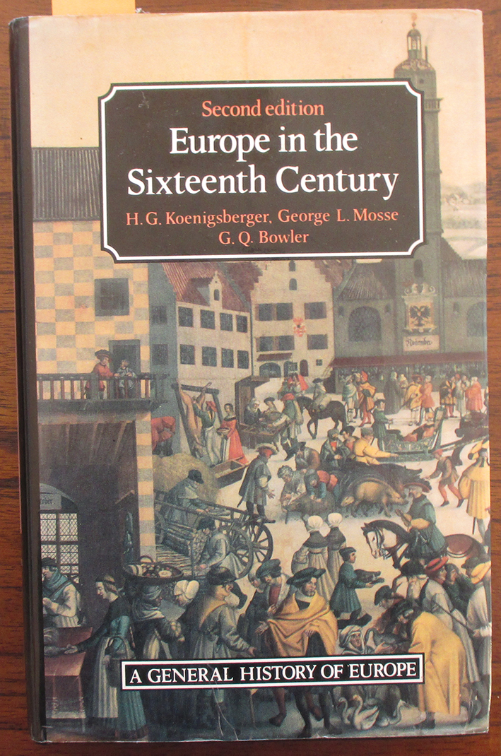 Image for Europe in the Sixteenth Century: A General History of Europe