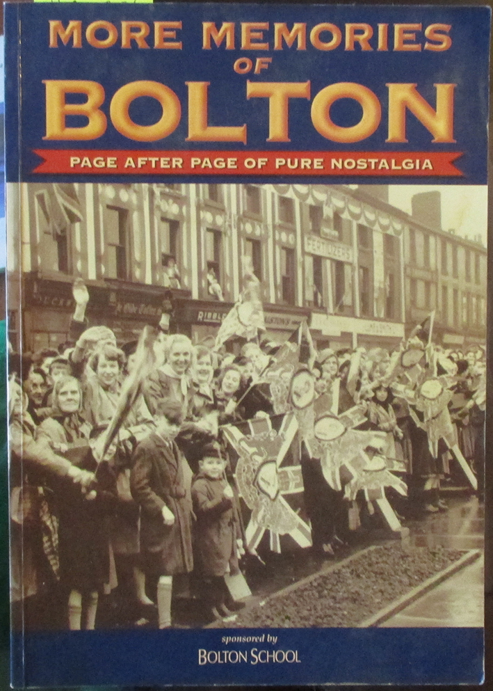 Image for More Memories of Bolton: Page After Page of Pure Nostalgia