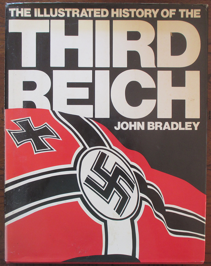 Image for Illustrated History of the Third Reich, The