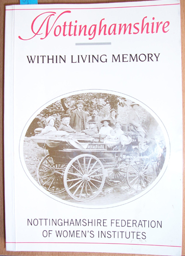 Image for Nottinghamshire: Within Living Memory