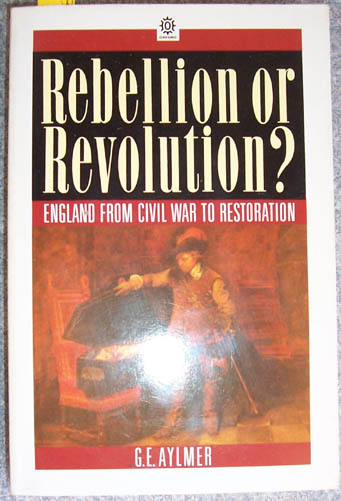 Image for Rebellion or Revolution?: England from Civil War to Restoration