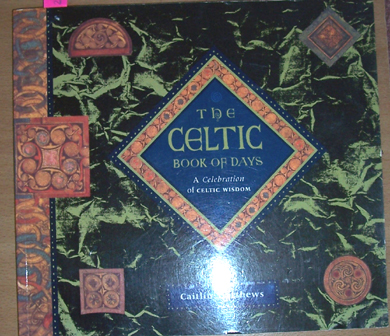 Image for Celtic, The: Book of Days: A Celebration of Celtic Wisdom