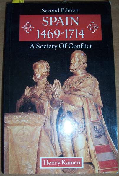 Image for Spain 1469-1714: A Society of Conflict