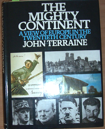 Image for Mighty Continent, The: A View of Europe in the Twentieth Century