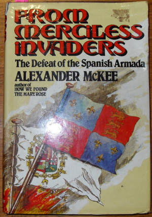 Image for From Merciless Invaders: The Defeat of the Spanish Armada