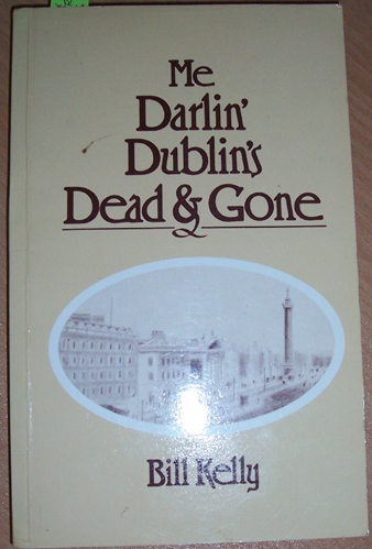 Image for Me Darlin' Dublins's Dead & Gone