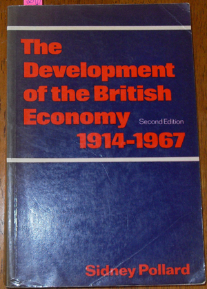 Image for Development of the British Economy, The: 1914-1967