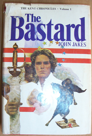 Image for Bastard, The: The Kent Chronicles (Volume 1)