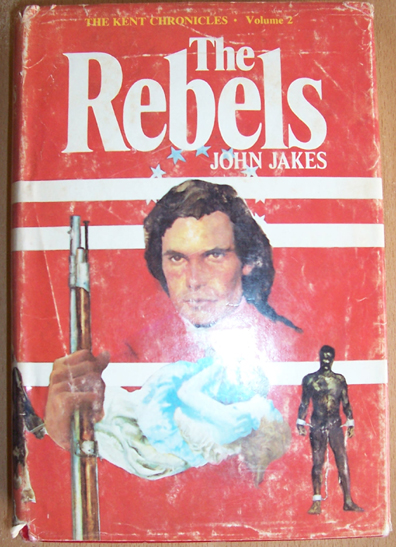 Image for Rebels, The: The Kent Chronicles (Volume 2)