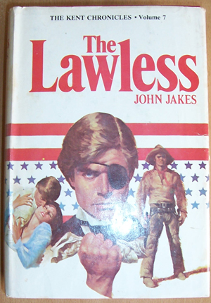 Image for Lawless, The: The Kent Chronicles (Volume 7)