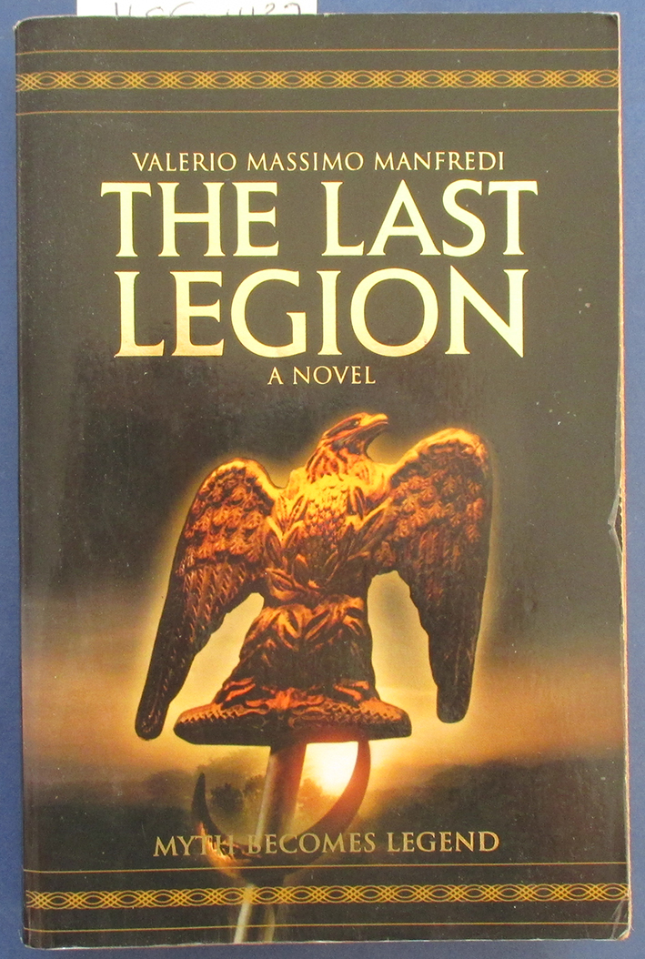 Image for Last Legion, The: A Novel