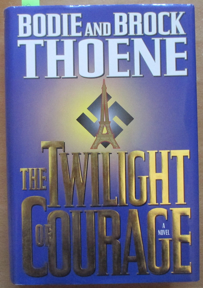Image for Twilight of Courage, The