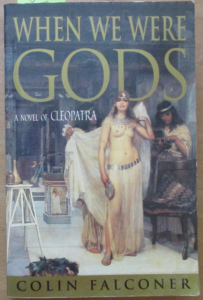 Image for When We Were Gods: A Novel of Cleopatra