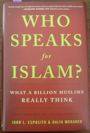 Image for Who Speaks for Islam? What a Billion Muslims Really Think
