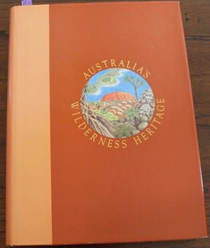 Image for Australia's Wilderness Heritage: Volume 2: Flora and Fauna