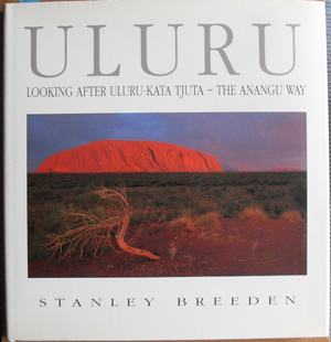 Image for Uluru: Looking After Uluru-Kata Tjuta - The Anangu Way