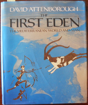 Image for First Eden, The: The Mediterranean World and Man