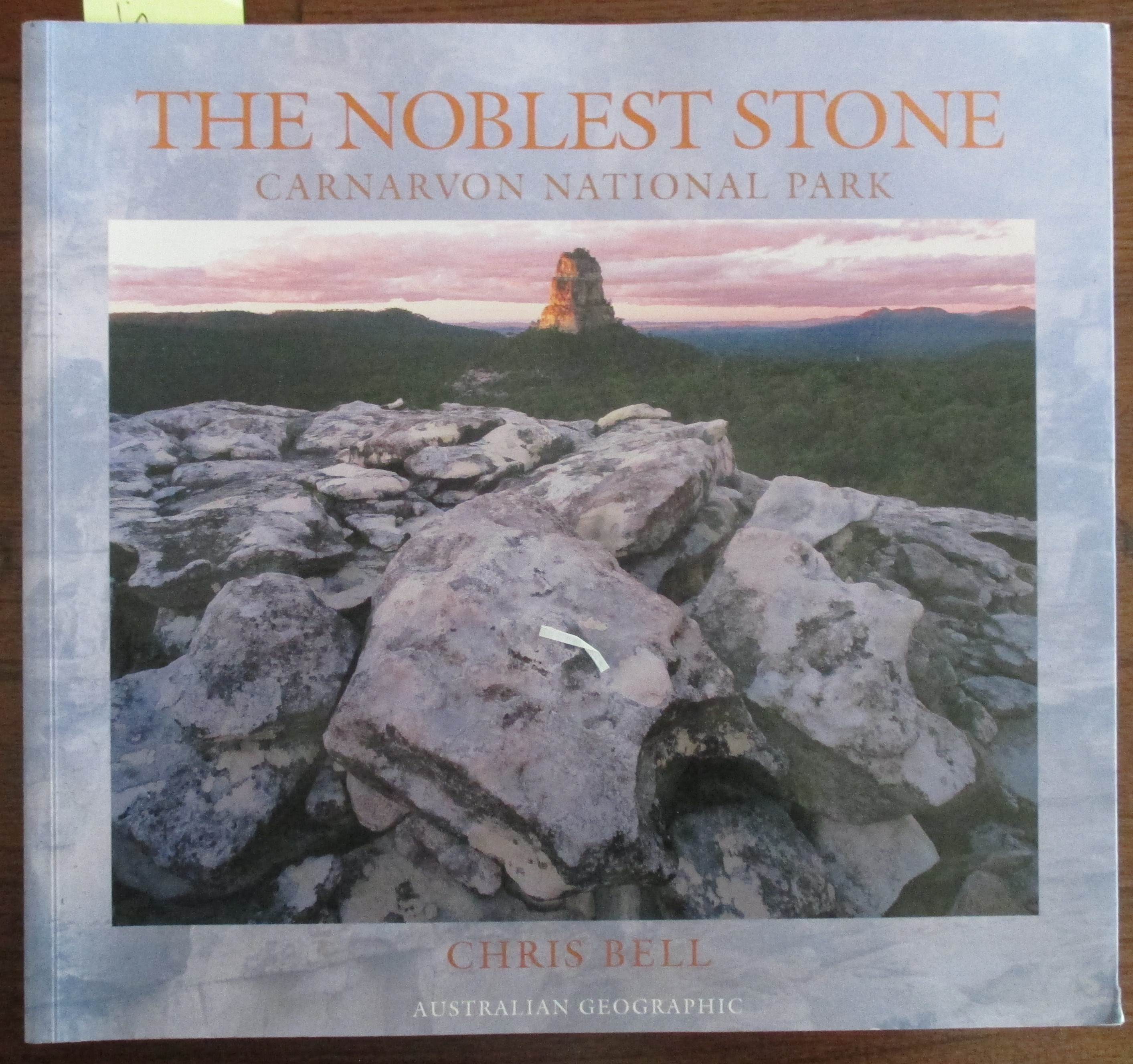 Image for Noblest Stone, The: Carnarvon National Park