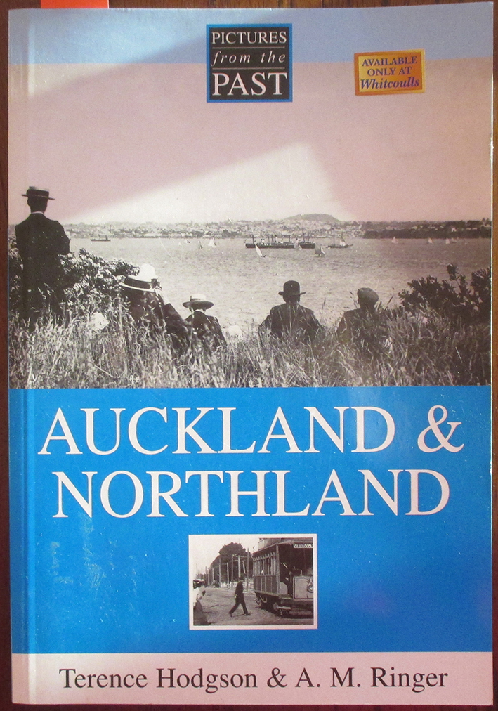Image for Auckland & Northland: Pictures From the Past