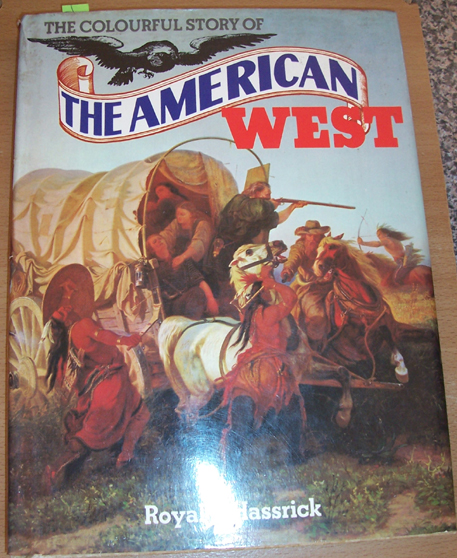 Image for Colourful Story of The American West, The