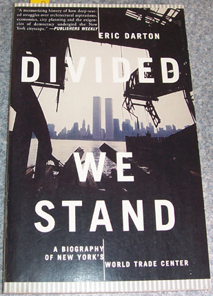 Image for Divided We Stand: A Biography of New York's World Center