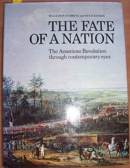 Image for Fate of a Nation, The: The American Revolution Through Contemporary Eyes