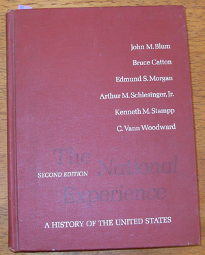 Image for National Experience, The: A History of the United States