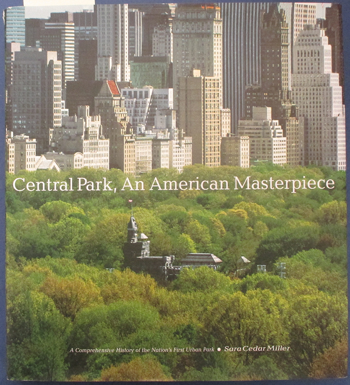 Image for Central Park, An American Masterpiece: A Comprehensive History of the Nation's First Urban Park