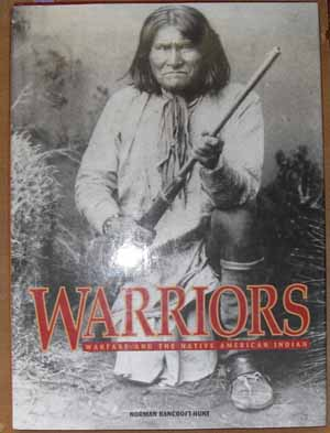 Image for Warriors: Warfare and the Native American Indian
