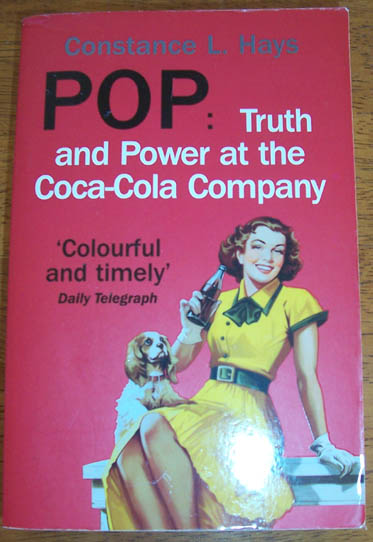 Image for Pop: Truth and Power at the Coca-Cola Company