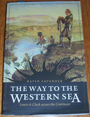 Image for Way to the Western Sea, The: Lewis & CLark Across the Continent