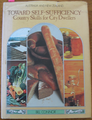 Image for Toward Self-Sufficiency: Country Skills for City Dwellers