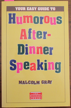 Image for Your Easy Guide to Humorous After-Dinner Speaking