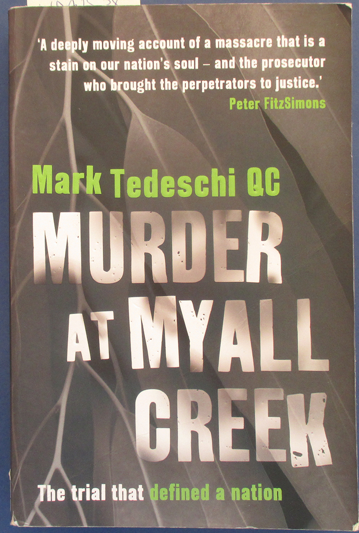 Image for Murder at Myall Creek: The Trial That Defined a Nation