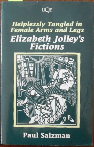 Image for Helplessly Tangled in Female Arms and Legs: Elizabeth Jolley's Fictions