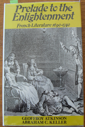 Image for Prelude to the Enlightenment: French Literature 1690-1740