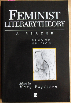 Image for Feminist Literary Theory: A Reader