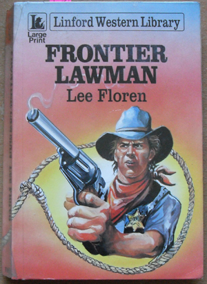 Image for Frontier Lawman: Linford Western Library (Large Print)