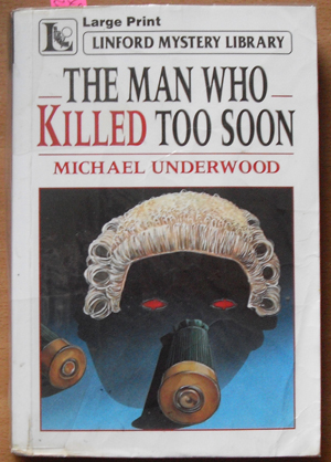 Image for Man Who Killed Too Soon, The: Linford Mystery Library (Large Print)