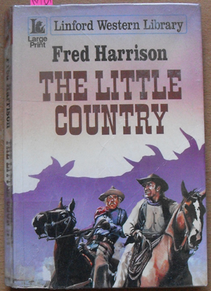 Image for Little Country, The: Linford Western Library (Large Print)