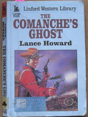 Image for Comanche's Ghost, The: Linford Western Library (Large Print)