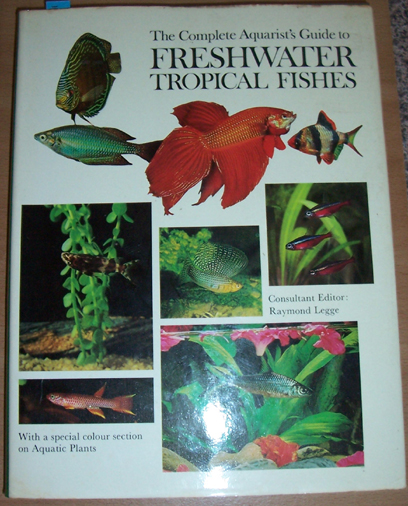 Image for Complete Aquarist's Guide to Freshwater Tropical Fishes, The