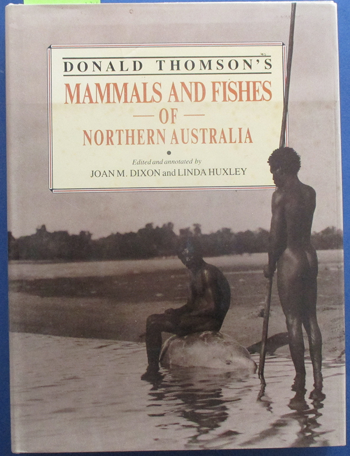 Image for Donald Thomson's Mammals and Fishes of Northern Australia