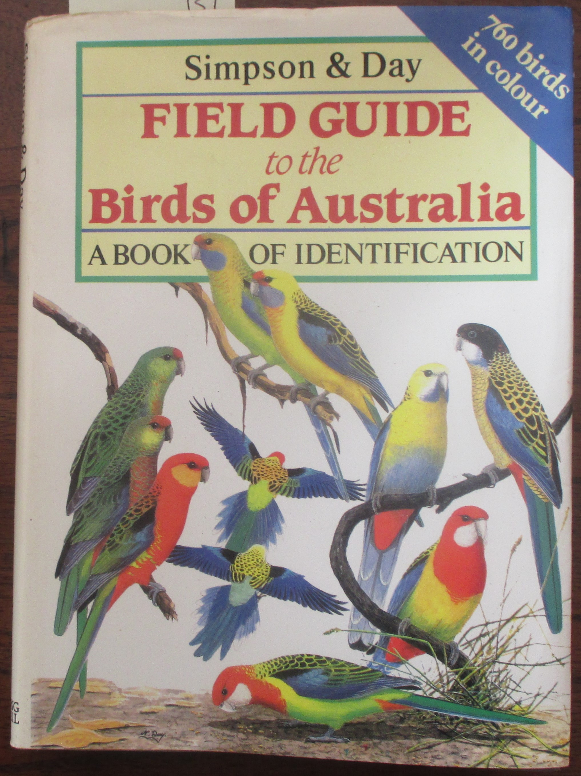 Image for Field Guide to the Birds of Australia: The Most Comprehensive One-Volume Book of Identification