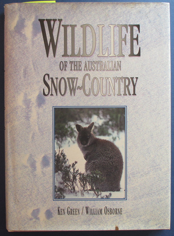 Image for Wildlife of the Australian Snow-Country: A Comprehensive Guide to Alpine Fauna